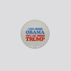 You'll Live Through Trump Mini Button